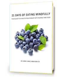 21 Days of Eating Mindfully by Lorrie Jones
